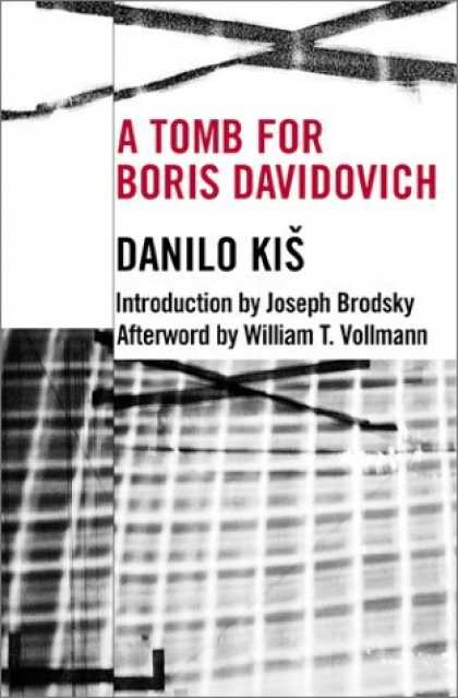 Bestselling Comics (2006) - A Tomb for Boris Davidovich (Eastern European Literature Series) by Danilo Kis
