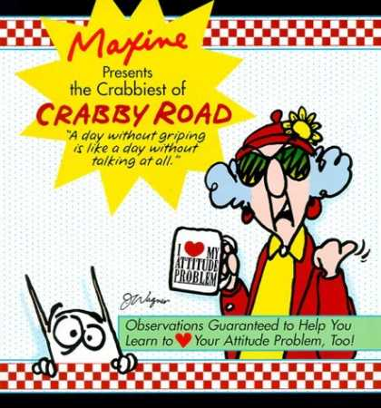 Bestselling Comics (2006) - Maxine Presents The Crabbiest Of Crabby Road: Observations Guaranteed to Help Yo