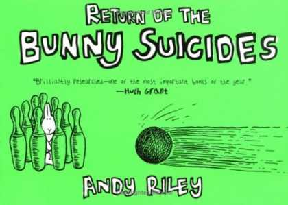 Bestselling Comics (2006) - Return of the Bunny Suicides by Andy Riley