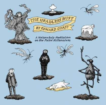 Bestselling Comics (2006) - The Headless Bust: A Melancholy Meditation for the False Millennium by Edward Go