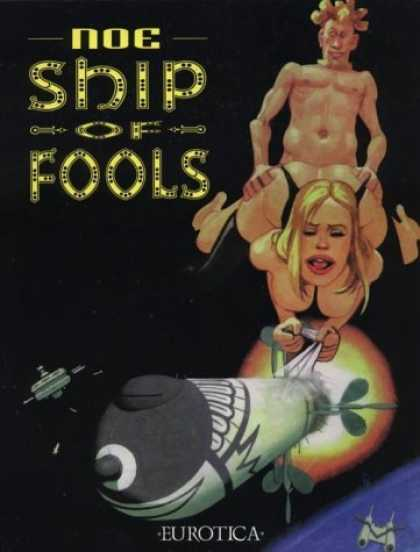 Bestselling Comics (2006) - Ship of Fools by Ignacio Noe - Noe - Ship Of Fools - Eurotica - Space Ship - Pace