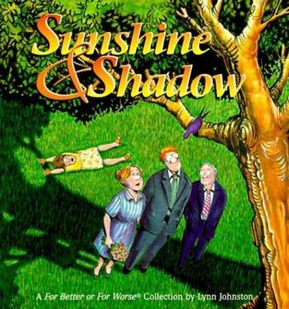 Bestselling Comics (2006) - Sunshine and Shadow: A For Better or For Worse Collection by Lynn Johnston