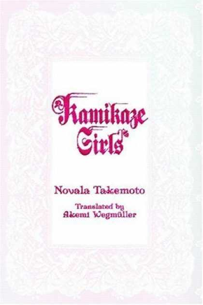 Bestselling Comics (2006) - Kamikaze Girls Novel, Volume 1 by Novala Takemoto - Kamikaze Girls - Novala Takemoto - Akemi Wegmuller - Translated By - Pink Background