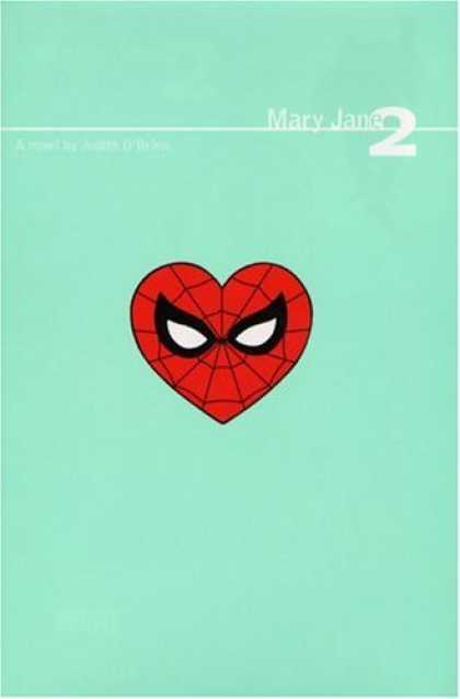 Bestselling Comics (2006) - Mary Jane 2 HC (Spider-Man) by Judith O'Brien