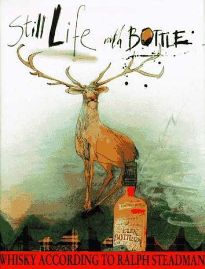 Bestselling Comics (2006) - Still Life with Bottle: Whisky According to Ralph Steadman by Ralph Steadman - Whisky According To Ralph Steadman - Glen Bottle - Animal - Alone - Waiting