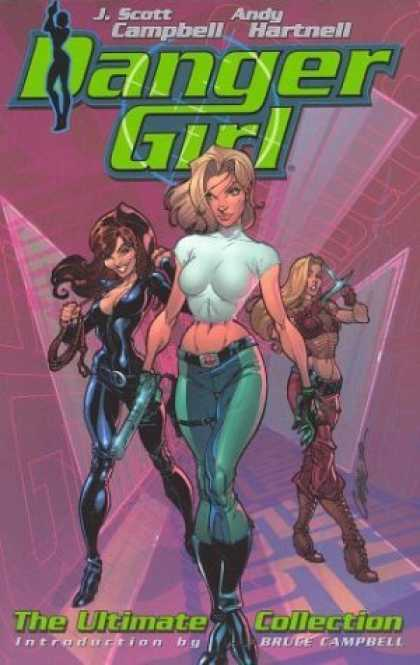Bestselling Comics (2006) - Danger Girl: The Ultimate Collection (Danger Girl) by Andy Hartnell - Andy Hartnell - Ranger Girl - Rope - Bruce Campbell - The Ultimate Collection