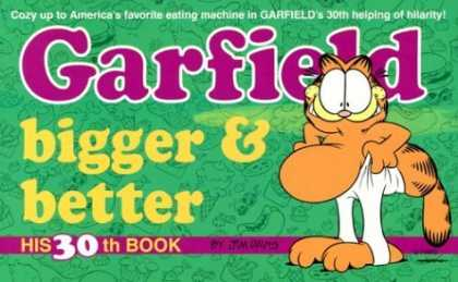 Bestselling Comics (2006) - Garfield Bigger and Better (Garfield (Numbered Paperback)) by Jim Davis - Garfield - Cat - Orange - Fat - Thirtieth