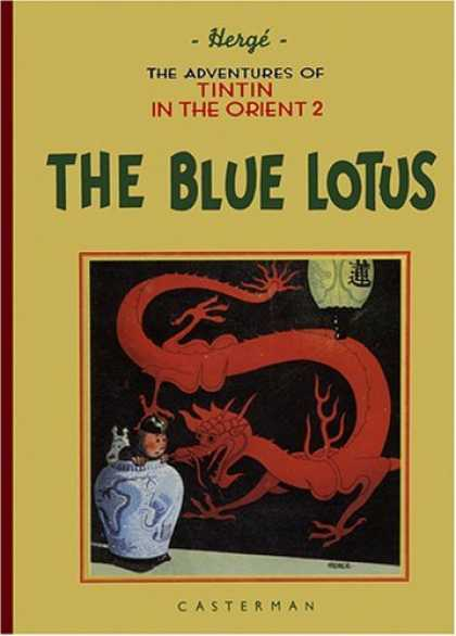 Bestselling Comics (2006) - The Adventures of Tintin 2: The Blue Lotus (Adventures of Tintin (Hardcover)) by - Dragon - Vase - The Adventures Of Tintin - In The Orient 2 - The Blue Lotus