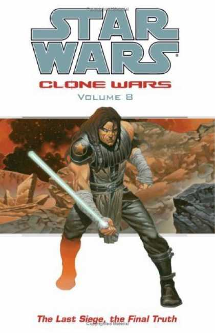 Bestselling Comics (2006) - The Last Siege, The Final Truth (Star Wars: Clone Wars, Vol. 8) by John Ostrande