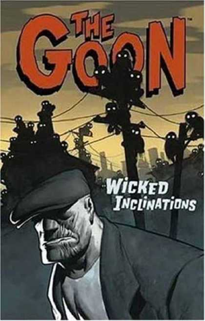 Bestselling Comics (2006) - The Goon Volume 5: Wicked Inclinations (The Goons) by Eric Powell - Goon - Powerlines - White Eyes - Clouds - Man