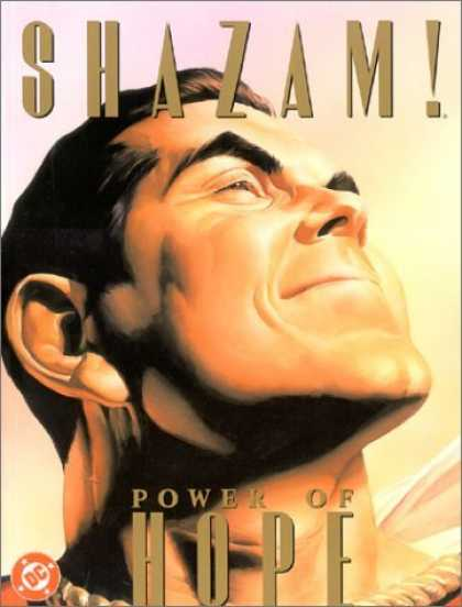 Bestselling Comics (2006) - Shazam!: Power of Hope by Paul Dini - Shazam - Man - Power Of Hope - Superhero - Superhuman