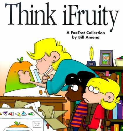 Bestselling Comics (2006) - Think Ifruity: A Foxtrot Collection by Bill Amend