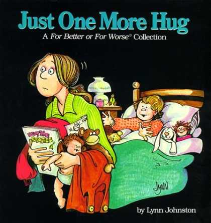 Bestselling Comics (2006) - Just One More Hug (For Better or for Worse Collections) by Lynn Johnston