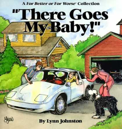 Bestselling Comics (2006) - There Goes My Baby! (A for Better Or Worse Collection) by Lynn Johnston