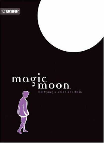 Bestselling Comics (2006) - Magic Moon (Hohlbein, Wolfgang, Magic Moon) by Wolfgang Hohlbein