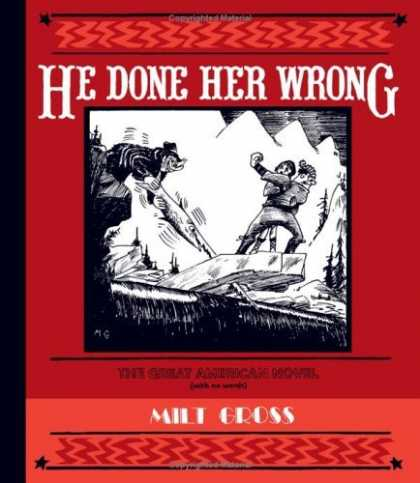 Bestselling Comics (2006) - He Done Her Wrong by Milt Gross