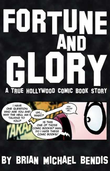 Bestselling Comics (2006) 3408 - Fortune And Glory - Brian Michael Bendis - A True Hollywood Comic Book Story - Graphic Novel - Phone