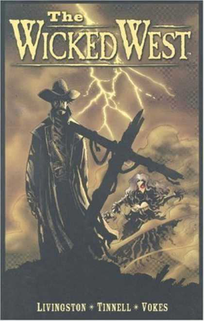 Bestselling Comics (2006) - The Wicked West Volume 1 by Todd Livingston