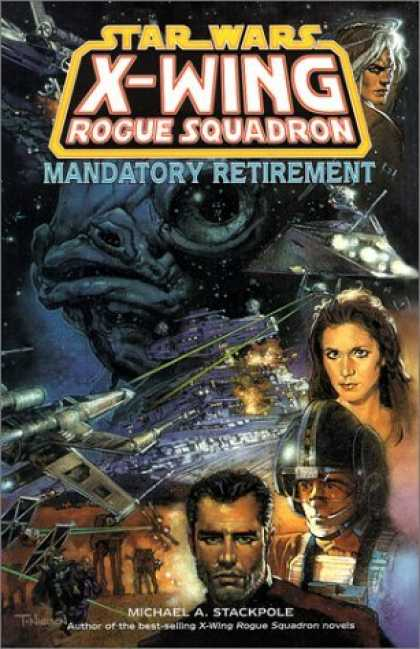 Bestselling Comics (2006) - Mandatory Retirement (Star Wars: X-Wing Rogue Squadron, Volume 9) by Michael A. - Luke Skywalker - Princess Leia - X-wing - Fishface - Star Wars