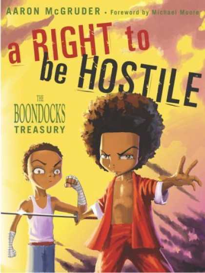 Bestselling Comics (2006) - A Right to Be Hostile: The Boondocks Treasury by Aaron McGruder