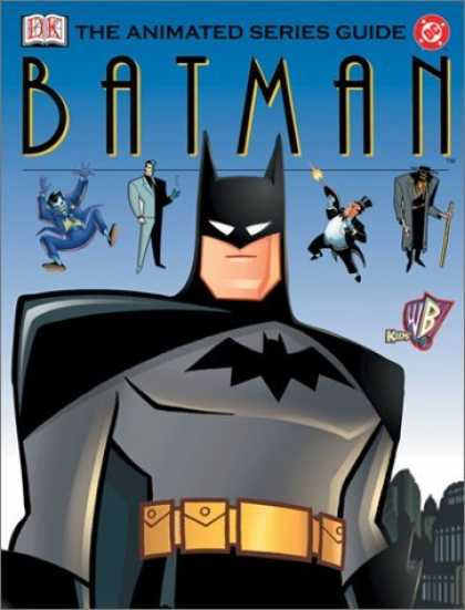 Bestselling Comics (2006) - Batman: The Animated Series Guide by Scott Beatty - Cape - Hood - Blet - City - Gray