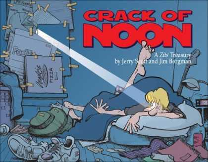 Bestselling Comics (2006) - Crack of Noon: A Zits Treasury by Jerry Scott - Crac Of Noon - Zits - Jerry Scott - Jim Borgman - Messy Room