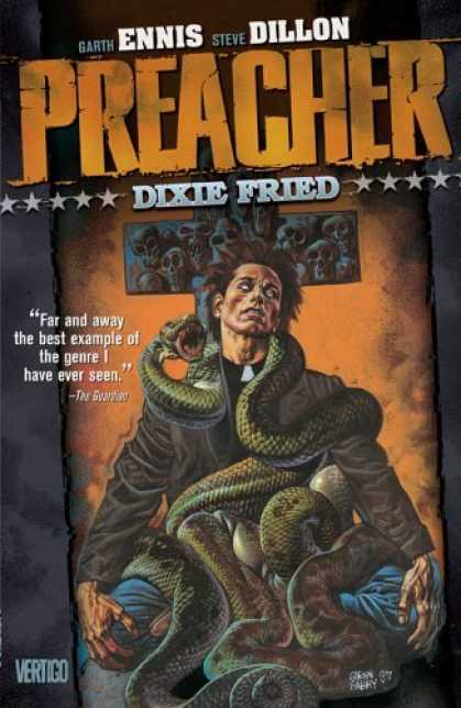 Bestselling Comics (2006) - Preacher Vol. 5: Dixie Fried by Garth Ennis