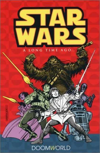 Bestselling Comics (2006) - Star Wars: A Long Time Ago..., Book 1: Doomworld by Roy Thomas - A Long Time Ago - Chewbacca - Doomworld - R2d2 - Luke Skywalker