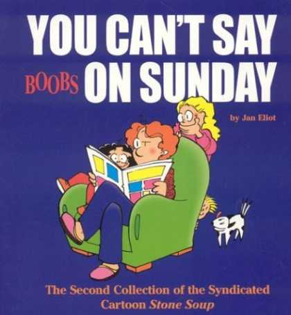 Bestselling Comics (2006) - You Can't Say Boobs On Sunday : The Second Collection Of The Syndicated Cartoon - Man - Woman - Newspaper - Pet Dog - Chair