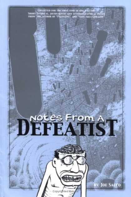 Bestselling Comics (2006) - Notes from a Defeatist by Joe Sacco