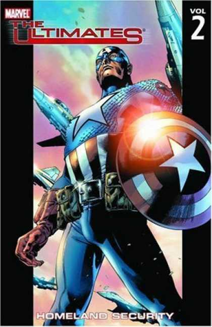 Bestselling Comics (2006) - The Ultimates Vol. 2: Homeland Security by Mark Millar - Marvel - Volume 2 - Shield - Captain America - Superhero