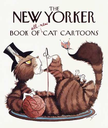 Bestselling Comics (2006) - The New Yorker Book of All-New Cat Cartoons (New Yorker Series) by New Yorker - Cat Cartoons - Butterfly - Monocle - Top Hat - Yarn