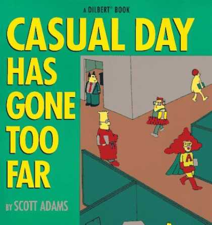 Bestselling Comics (2006) - Casual Day Has Gone Too Far by Scott Adams