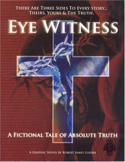 Bestselling Comics (2006) - Eye Witness: A Fictional Tale of Absolute Truth (Eye Witness) by Robert James Lu