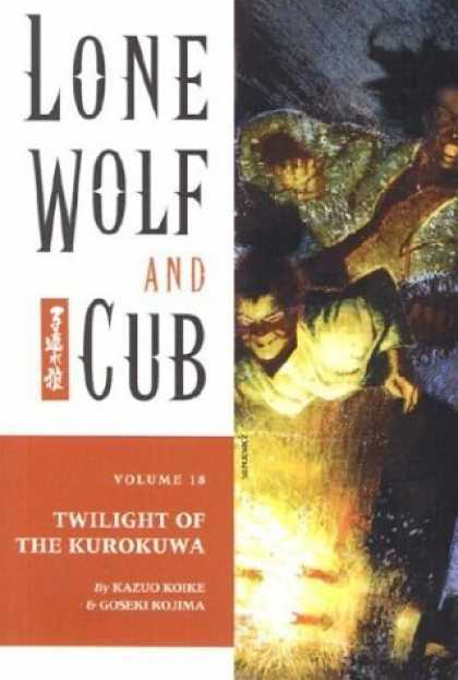 Bestselling Comics (2006) - Lone Wolf and Cub, Volume 18: The Last Kurokuwa by Kazuo Koike