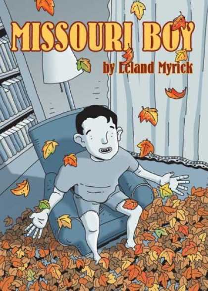 Bestselling Comics (2006) - Missouri Boy by Leland Myrick