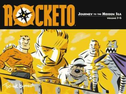 Bestselling Comics (2006) - Rocketo Volume 1: The Journey To The Hidden Sea (Rocketo (Graphic Novels)) by Fr