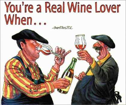 Bestselling Comics (2006) - You're a Real Wine Lover When... by Bert Witt