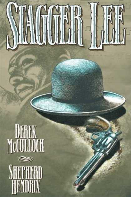 Bestselling Comics (2006) - Stagger Lee by Derek McCulloch