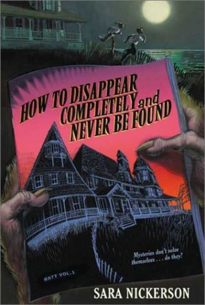 Bestselling Comics (2006) - How to Disappear Completely and Never Be Found by Sara Nickerson - Moon - Sara Nickerson - Mysterious - Book - How To Disappear Completely And Never Be Found