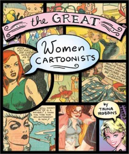 Bestselling Comics (2006) - The Great Women Cartoonists by Trina Robbins