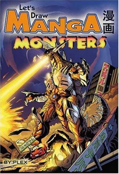 Bestselling Comics (2006) - Let's Draw Manga: Monsters (Let's Draw Manga) by Plex Inc. - Plex - Laser Eyes - Manga Monsters - Buildings - Destruction