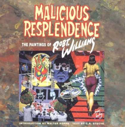 Bestselling Comics (2006) - Malicious Resplendence: The Paintings of Robt. Williams by Robert Williams - Malicious Resplendence - Robt Williams - Paintings - Stairs