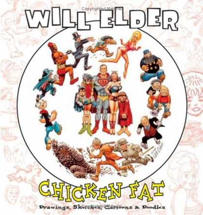 Bestselling Comics (2006) - Chicken Fat: Drawings, Sketches, Cartoons and Doodles by Will Elder