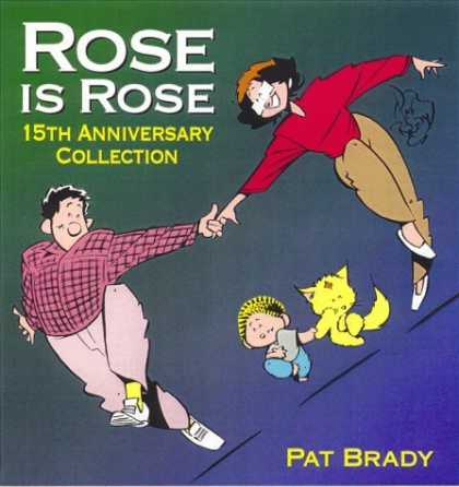 Bestselling Comics (2006) - Rose Is Rose: 15th Anniversary Collection by Brady