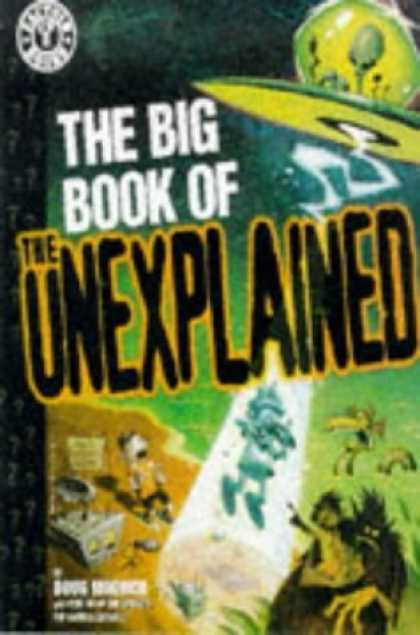 Bestselling Comics (2006) - The Big Book of the Unexplained (Factoid Books) by Doug Moench - Ufo - Aliens - Night - Abduction - Monster