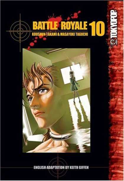 Bestselling Comics (2006) - Battle Royale Vol. 10 by Koushun Takami - Magna - Target - Tokoyo Pop - Boy - Girl
