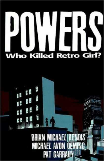 Bestselling Comics (2006) - Powers Vol. 1: Who Killed Retro Girl? by Michael Avon Oeming
