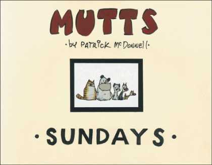 Bestselling Comics (2006) - Mutts Sundays by Patrick McDonnell - Strays - Cats - Dogs - Unwanted - Lonely