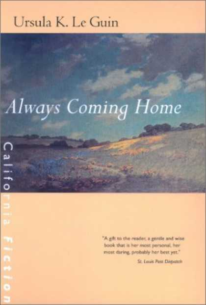 Bestselling Comics (2006) - Always Coming Home (California Fiction) by Ursula K. Le Guin